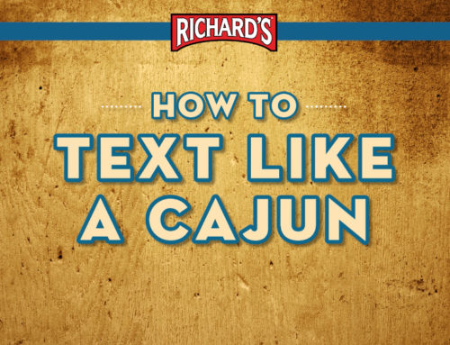 "Richard's ""How to Text Like a Cajun"""